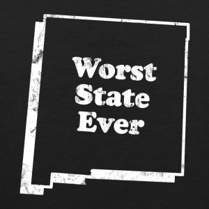 NEW MEXICO - WORST STATE EVER T-Shirts - Men's Premium Tank