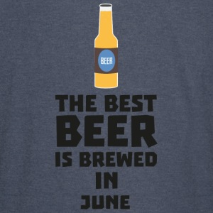 Best Beer is brewed in June S1u77 Hoodies - Vintage Sport T-Shirt