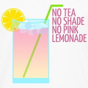 No Tea No Shade No Pink Lemonade - Men's Premium Long Sleeve T-Shirt