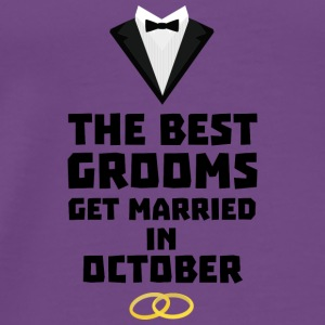 The Best Grooms in OCTOBER Stf13 Tanks - Men's Premium T-Shirt