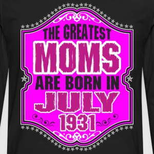 The Greatest Moms Are Born In July 1931 T-Shirts - Men's Premium Long Sleeve T-Shirt
