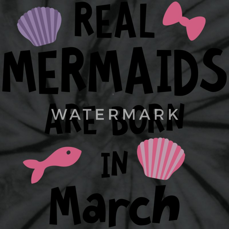 Mermaids are born in March Ssf02 T-Shirts - Unisex Tie Dye T-Shirt