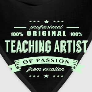 Teaching Artist Passion T-Shirt - Bandana