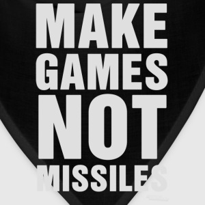 Make Games Not Missiles Hoodies - Bandana
