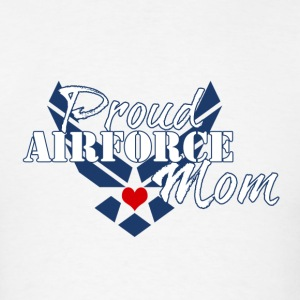 Proud Air Force Mom - Men's T-Shirt