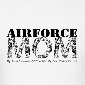 Air Force Mom MY WORLD STANDS STILL (SON) - Men's T-Shirt