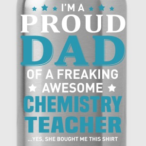 Chemistry Teacher's Dad - Water Bottle