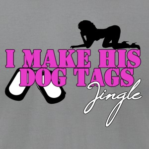 I MAKE HIS DOG TAGS JINGLE (Pink) - Men's T-Shirt by American Apparel
