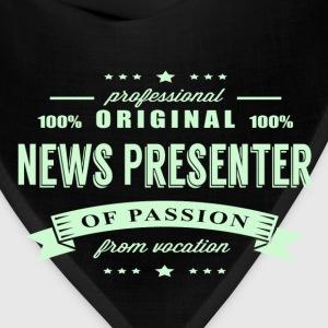 News Presenter Passion T-Shirt - Bandana