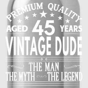 VINTAGE DUDE AGED 45 YEARS T-Shirts - Water Bottle