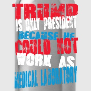 medical laboratory Trump T-Shirt - Water Bottle