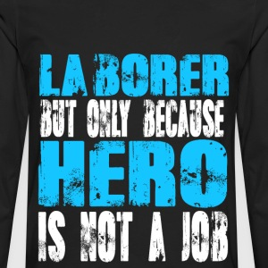 laborer Hero - Men's Premium Long Sleeve T-Shirt