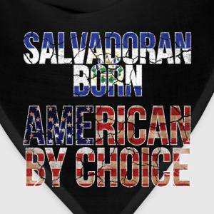 Salvadoran Born American by Choice National Flag  T-Shirts - Bandana