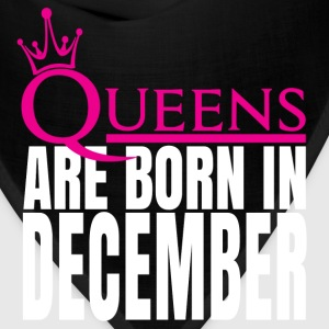 QUEENS ARE BORN IN DECEMBER T-Shirts - Bandana