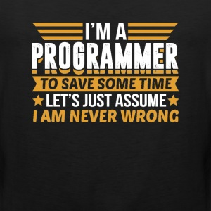 Programmer I'm Never Wrong T-Shirts - Men's Premium Tank