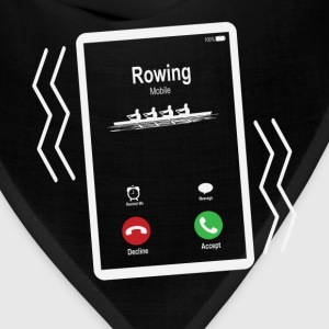 Rowing Mobile is Calling Mobile T-Shirts - Bandana