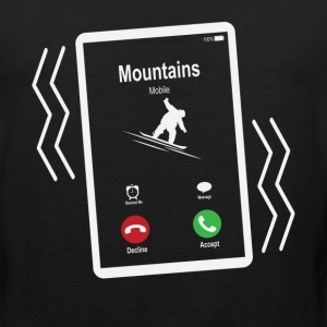 Mountains Mobile (Snowboard) is Calling Mobile T-Shirts - Men's Premium Tank