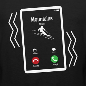 Mountains Mobile (Skiing) is Calling Mobile T-Shirts - Men's Premium Tank