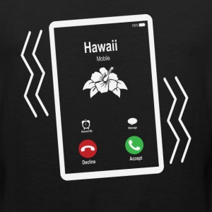 Hawaii Mobile is Calling Mobile T-Shirts - Men's Premium Tank