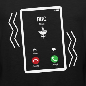 BBQ Mobile is Calling Mobile T-Shirts - Men's Premium Tank