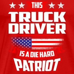 4th Of July Truck Driver Die Hard Patriot Gift Tanks - Men's Premium T-Shirt