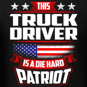 4th Of July Truck Driver Die Hard Patriot Gift Sportswear - Men's T-Shirt