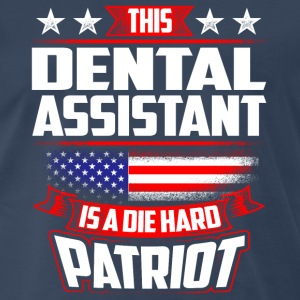 4th Of July Dental Assistant Die Hard Patriot Gift Sportswear - Men's Premium T-Shirt