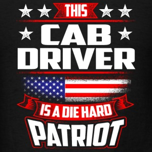 4th Of July Cab Driver Die Hard Patriot Gift Tanks - Men's T-Shirt
