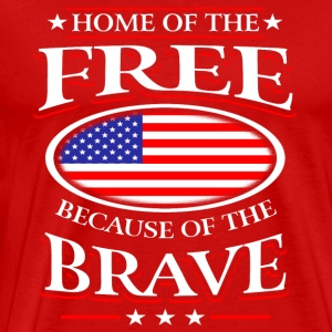 Home Of The Free Because Of The Brave Shirt Sportswear - Men's Premium T-Shirt