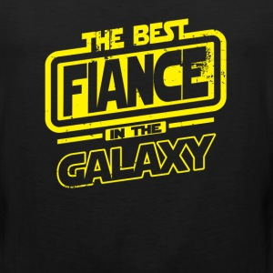The Best Fiance In The Galaxy T-Shirts - Men's Premium Tank