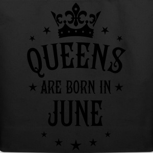 Queens are born in June birthday sexy Queen Tee - Eco-Friendly Cotton Tote