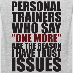 Personal Trainers And Trust Issues T-Shirts - Men's Premium Tank