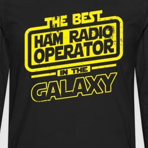 The Best Ham Radio Operator In The Galaxy T-Shirts - Men's Premium Long Sleeve T-Shirt