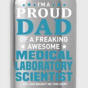Medical Laboratory Scientist's Dad - Water Bottle