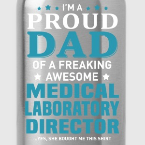 Medical Laboratory Director's Dad - Water Bottle