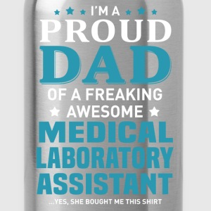 Medical Laboratory Assistant's Dad - Water Bottle