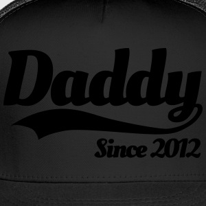 Daddy since 2012 T-Shirts - Trucker Cap