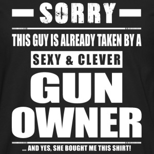 Guy Taken - Gun Owner Shirt Gift T-Shirts - Men's Premium Long Sleeve T-Shirt