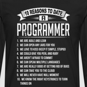 10 Reasons To Date a Programmer T-Shirts - Men's Premium Long Sleeve T-Shirt