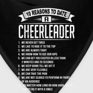 10 Reasons To Date a Cheerleader T-Shirts - Bandana
