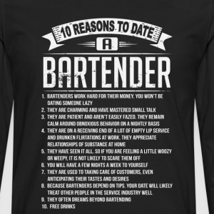 10 Reasons To Date a Bartender T-Shirts - Men's Premium Long Sleeve T-Shirt