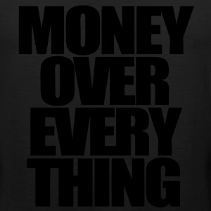 Money Over Everything Hoodies - stayflyclothing.com - Men's Premium Tank
