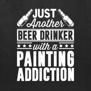 Beer & Painting Addiction T-Shirts - Tote Bag