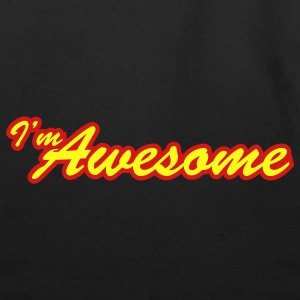 i'm awesome - Eco-Friendly Cotton Tote