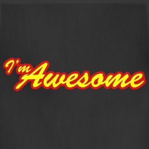 i'm awesome - Adjustable Apron