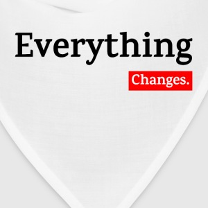 EVERYTHING CHANGES Sportswear - Bandana