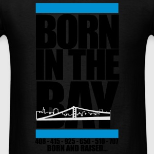 Born In The bay - Men's T-Shirt