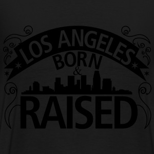 Los Angeles Born And Raised - Men's Premium T-Shirt
