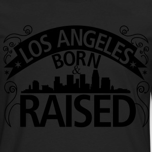 Los Angeles Born And Raised - Men's Premium Long Sleeve T-Shirt