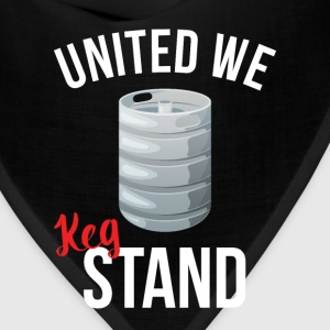 United We Keg Stand T-Shirts - Bandana